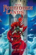 Forbidden Lands: The Spire of Quetzel