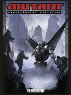 Mutant: Undergångens arvtagare - Regelbok v2