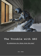 Trouble with ARI - adventure for Tales from The Loop