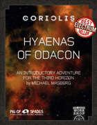 Coriolis: Hyaenas of Odacon