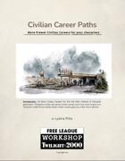 Twilight 2000: More Civilian Career Paths