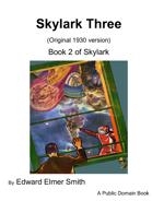Skylark Three  (Original 1930 version)