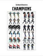 Cardboard Characters - Champions