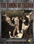 The Taming of Tascora