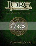 Lore Creature Codex I: Orcs