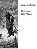 Campaign Core: Rise of the Red Moon (Werewolf Invasion)