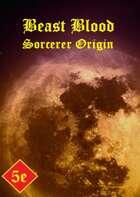Beast Blood Sorcerer Origin