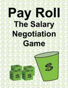 Pay Roll: The Salary Negotiation Game