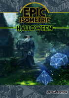 Epic Isometric Halloween Special Edition