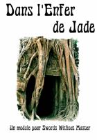 Dans l'Enfer de Jade