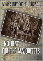 No Rest for the Majorettes