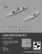 Ironclads - 1:600 Monitor Set