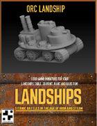 Orc Landship for Landships Games
