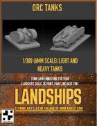 Orc Steam Tanks for Landships