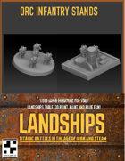 Orc Infantry Stands for Landships