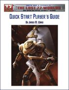 The Lost 77 Worlds Quick Start Players Guide