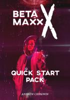 Beta Maxx X Quick Start
