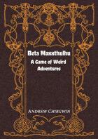 BetaMaxxthulhu Character Sheet