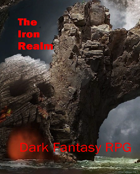 The Iron Realm Podcast Chapter 01 Enter the MegaDungeon