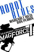 Robot Blues - Mag Force 7 Vol. 2
