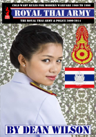 The Royal Thai Army: History, Organisation and Insurection 2000-2014