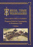 Dell'arte Della Guerra - campaign and battlefield rules for the Italian Renaissance