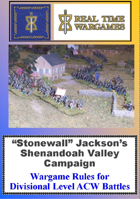 """Shenandoah - Wargame and Campaign Rules for """"Stonewall"""" Jackson's Shenandoah Campaign in the American Civil War"""