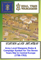 """""""Glory and Honour"""" -  Army Level Wargame Rules & Campaign System for The Seven Years War in Central Europe (1756-1763)"""