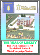 """""""The Year of Liberty"""" Being a campaign set in Ireland in 1798 and guidelines for resolving clashes of arms which may result there."""