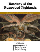 Bestiary of the Rosewood Highlands