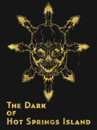 The Dark of Hot Springs Island