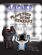Jim Wagner in: Planetoid of the Simians: Episode 1: A Wall of Lights