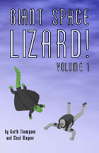 Giant Space Lizard! Volume 1