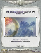 The Great Solar War of 1911 - Ether Marines Expedition #1: Threat To Alpha Dawn