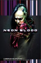 Neon Blood - Cyberpunk Roleplaying