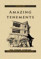 """""""Amazing tenements"""""""