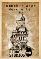 Common places - Merchants  #02