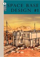 Space Base Design #01