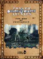 """Forged Locale #2: """"THE MAW OF PESTILENCE"""""""