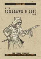 With Tomahawk & Colts vol1