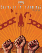 Rocket Age - Slaves of the Earthlings