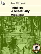 Trinkets - A Miscellany