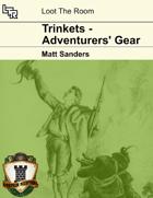 Trinkets - Adventurers' Gear