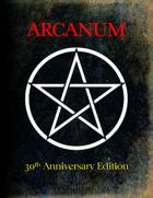 Arcanum 30th Anniversary Edition