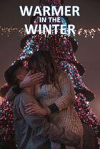 Warmer In The Winter - Playtest