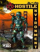 Hostile Environment: Walk