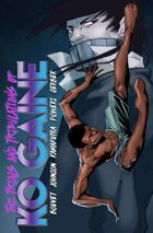 The Trials and Tribulations of Ko Gaine
