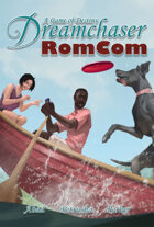 Dreamchaser: RomCom