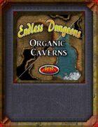 Endless Dungeons: Organic Caverns