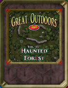 Great Outdoors Volume 13: Haunted Forest